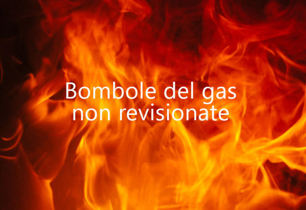 Bombole del gas non revisionate